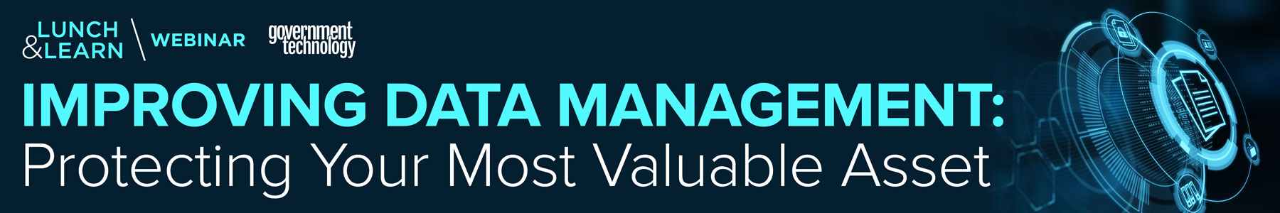 Improving Data Management: Protecting Your Most Valuable Asset