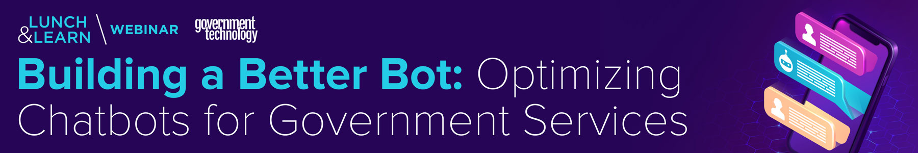 Building a Better Bot: Optimizing Chatbots for Government Services