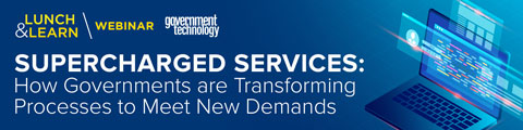 Supercharged Services: How Governments are Transforming Processes to Meet New Demands