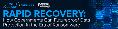 Rapid Recovery: How Governments Can Futureproof Data Protection in the Era of Ransomware