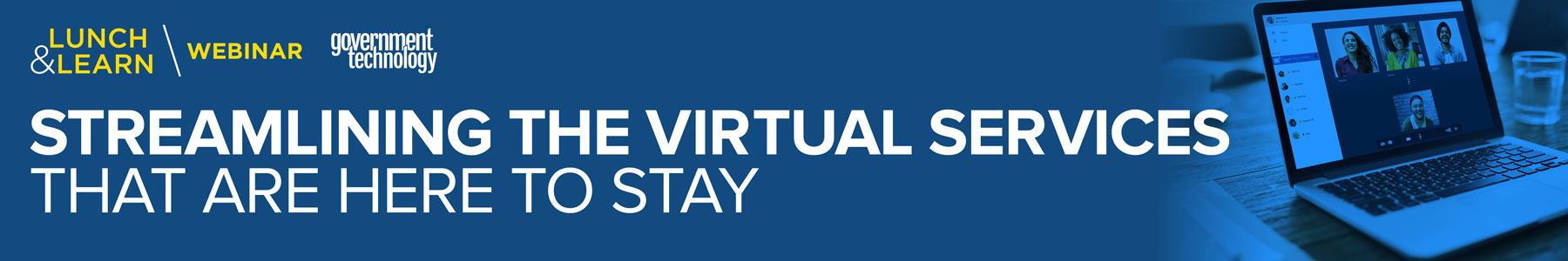 Streamlining the Virtual Services That Are Here to Stay