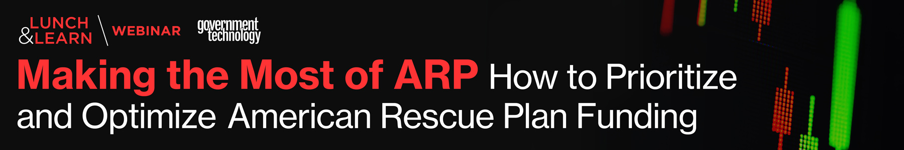 Making the Most of ARP: How to Prioritize and Optimize American Rescue Plan Funding