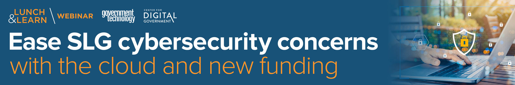 Ease SLG cybersecurity concerns with the cloud and new funding