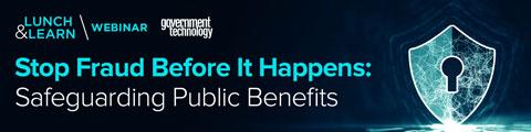 Stop Fraud Before It Happens: Safeguarding Public Benefits