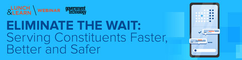 Eliminate the Wait: Serving Constituents Faster, Better and Safer