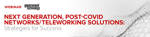 Next Generation, Post-COVID Networks/Teleworking Solutions: Strategies for Success
