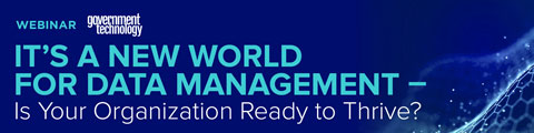 It's a New World for Data Management - Is Your Organization Ready to Thrive?