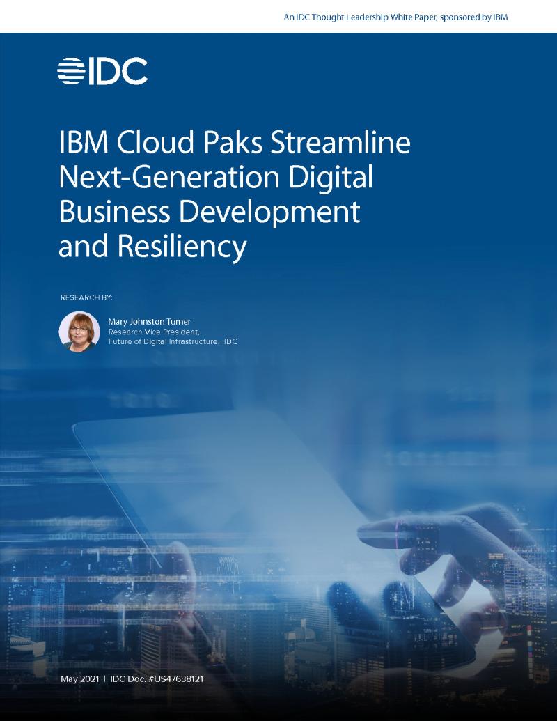 IBM Cloud Paks Streamline Next-Generation Digital Business Development and Resiliency