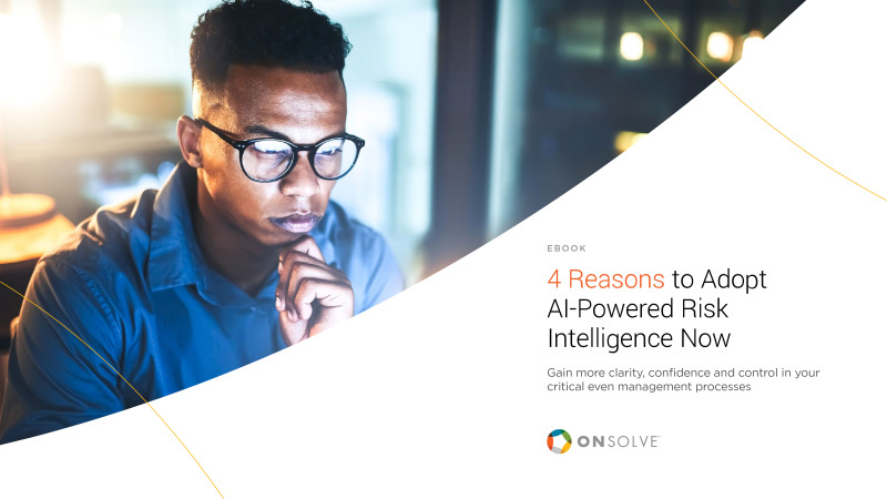 4 Reasons to Adopt AI-Powered Risk Intelligence Now