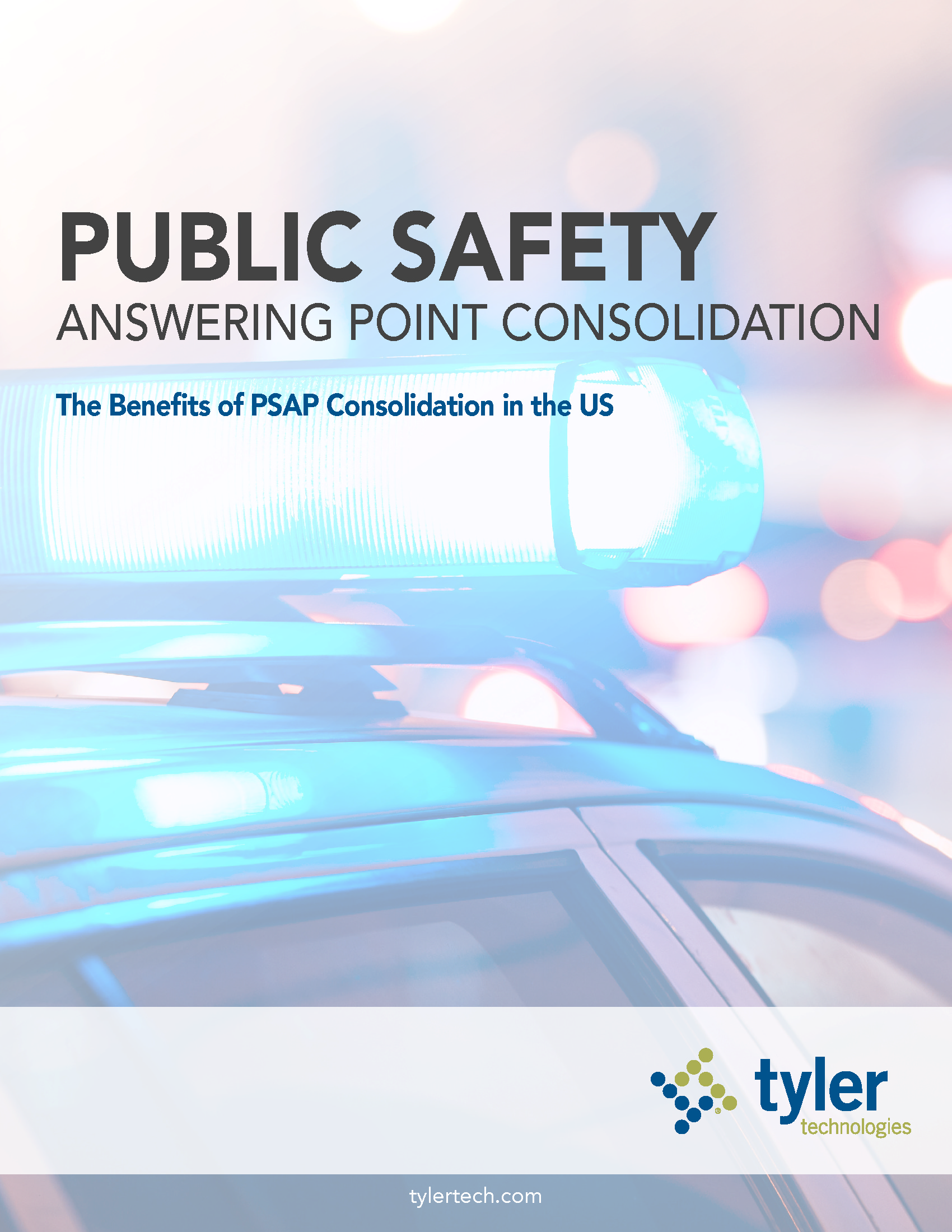 GOV - Tyler - 2018 Public Safety Channel - PSAP Consolidation