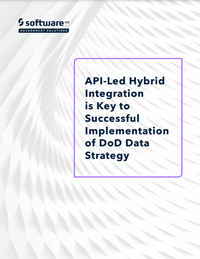 API-Led Hybrid Integration is Key to Successful Implementation of DoD Data Strategy