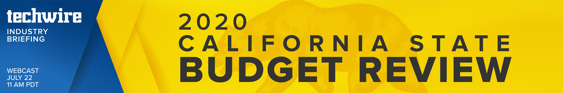 Techwire Industry Briefing: 2020 California State Budget Review