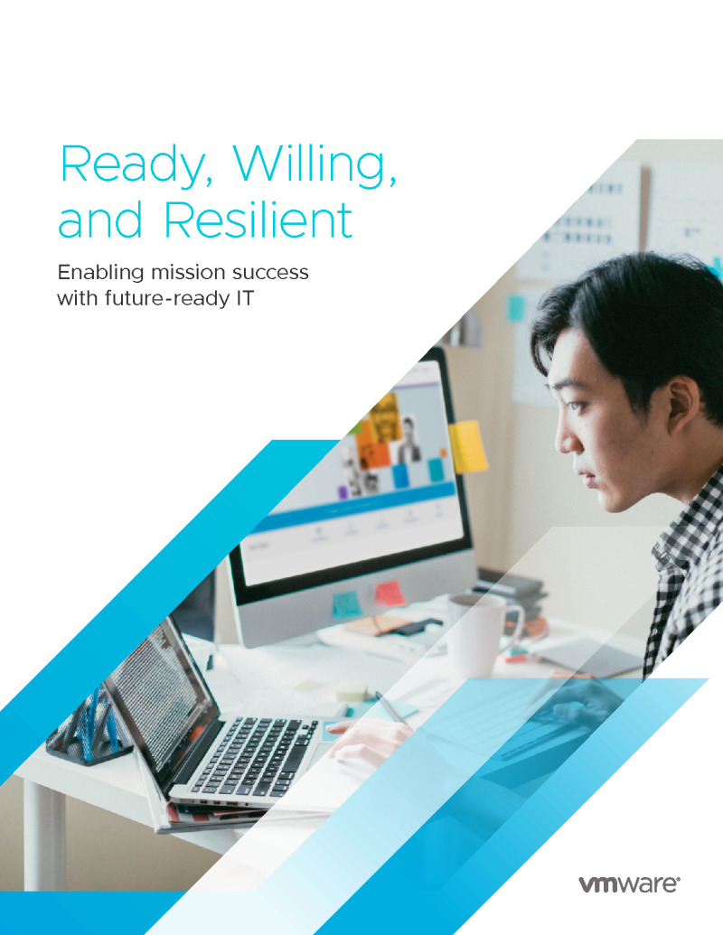 Ready, Willing, and Resilient: Enabling Mission Success With Future-Ready IT