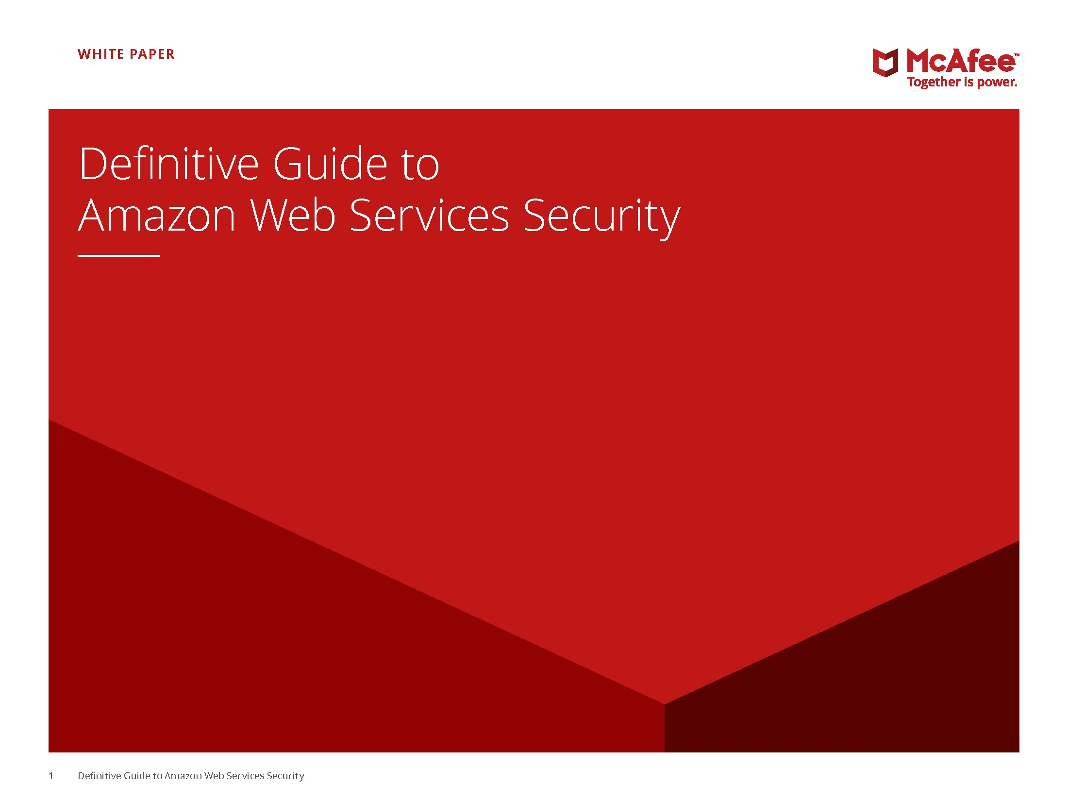 GT - McAfee - 2018 Security Channel - Securing Workloads on AWS