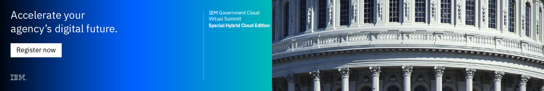 IBM Government Cloud Virtual Summit: Special Hybrid Cloud Edition