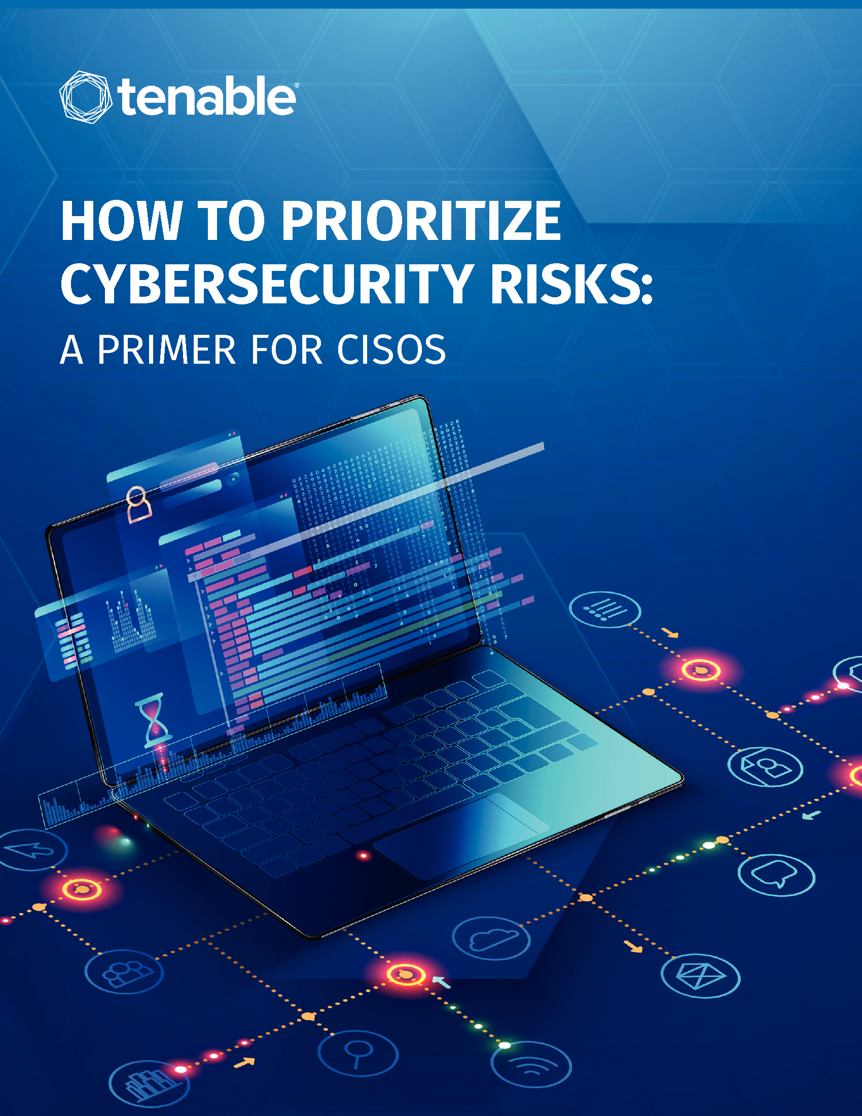 How To Prioritize Cybersecurity Risk: A Primer for CISOs