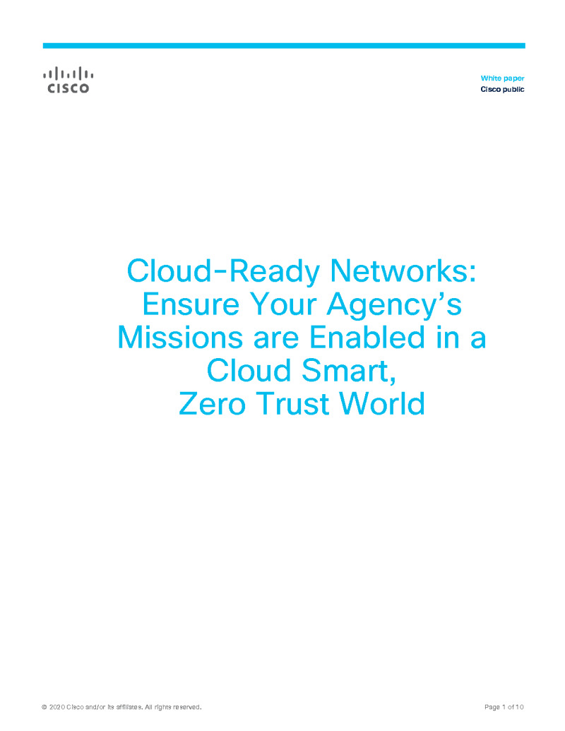 Ensure Your Agency's Missions are Enabled in a Cloud Smart, Zero Trust World