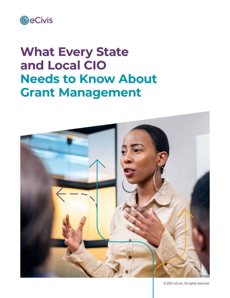 What Every State and Local CIO Needs to Know About Grant Management