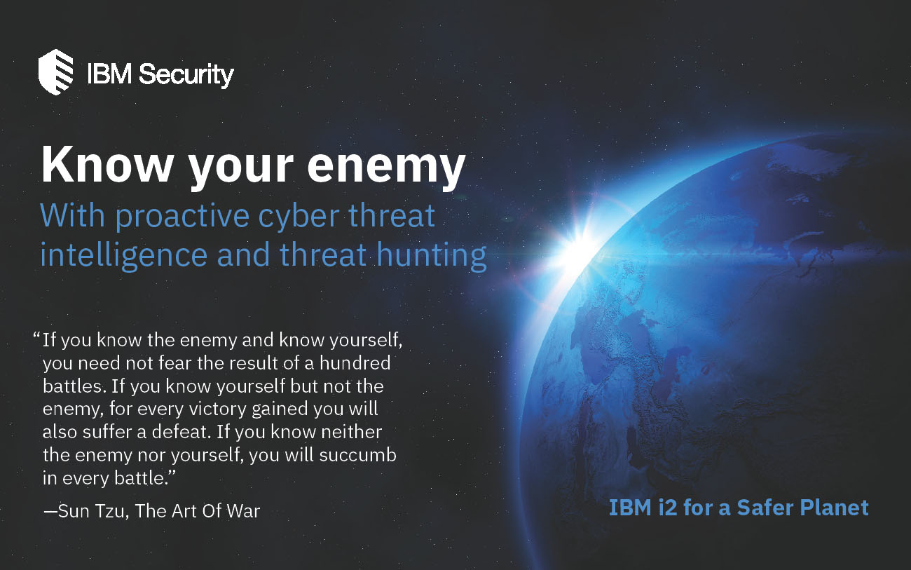 GT - IBM - i2 Security - 2019 Q2 - Know Your Enemy