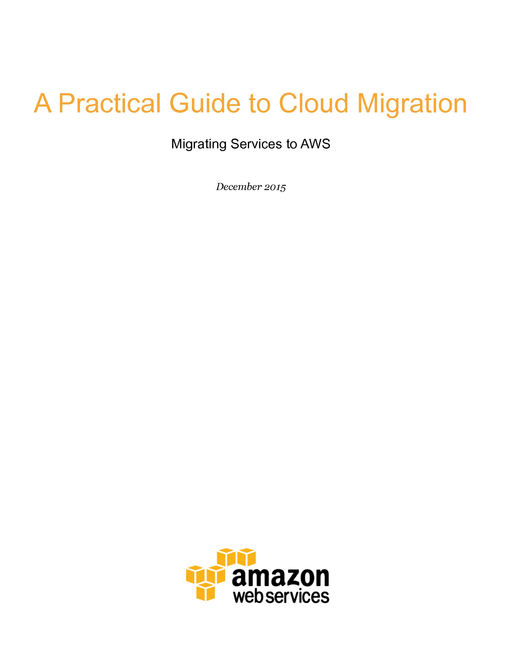 A Practical Guide to Cloud Migration