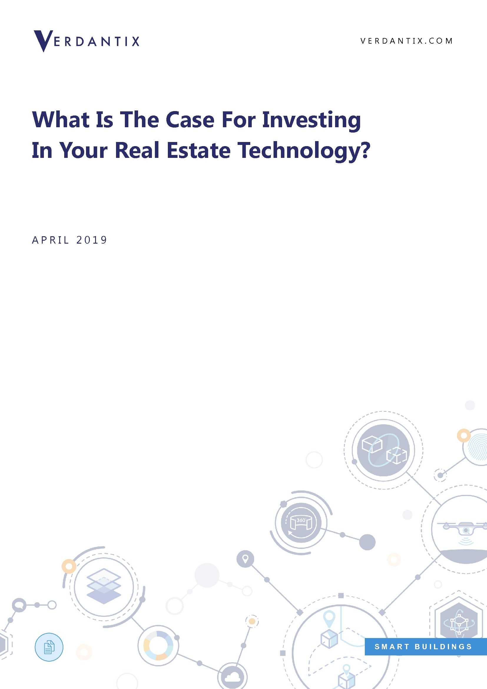 What is the Case for Investing in your Real Estate Technology?
